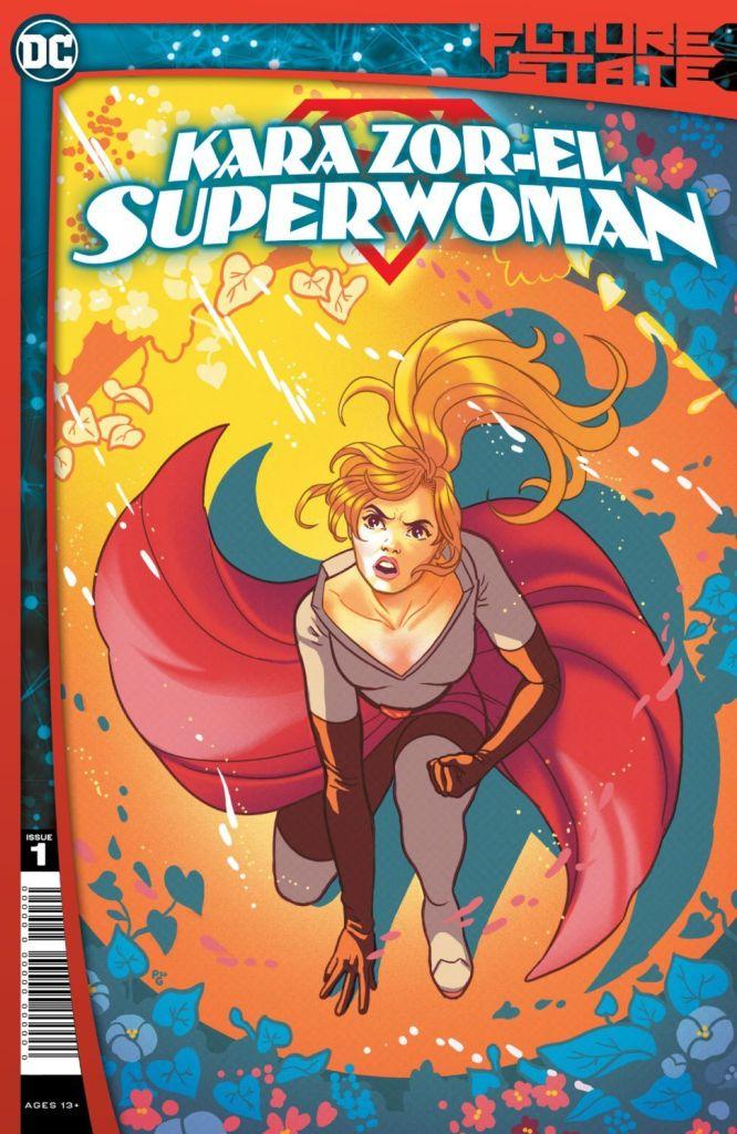 Future State: Kara Zor-El, Superwoman #1 (of 2) (Jan. 13, $3.99)