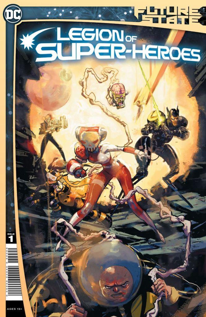 Future State: Legion of Super-Heroes #1 (of 2) (Jan. 27, $3.99)